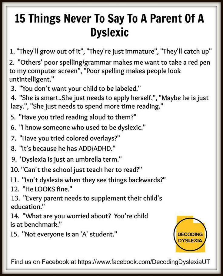Understanding Dyslexia And Reading >> What Can I Do If Friends And Family Are Not Supportive